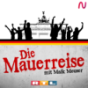 Die Mauerreise mit Maik Meuser Podcast herunterladen