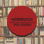 Polydora - Hörbuch Podcast Download