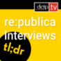 Podcast : re:publica 2019: Interviews