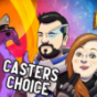 Podcast : Casters Choice