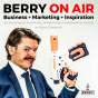 BERRY ON AIR • Business Marketing Inspiration Podcast Download
