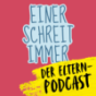 Einer schreit immer Podcast Download