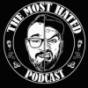 Podcast : The most hated Podcast