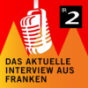 Podcast : Das aktuelle Interview aus Franken