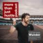 morethanjusthustle - Podcast mit Johannes Wunder