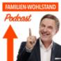 Der Familien-Einkommen Podcast - Wolfgang Schmidt spricht über die Chancen für mehr Wohlstand in jeder Familie - Freude am Erfolg - Persönliches Wachstum und Entwicklung - Wie Familien und erfolgshungrige Menschen mehr und klüger Geld verdienen können...