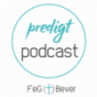FeG Bever Predigt Podcast Download