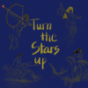 Turn The Stars Up Podcast Download