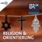 Podcast : Religion und Orientierung