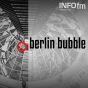 Berlin Bubble Podcast Download