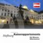 Hofburg Wien - Kaiserappartements, Sisi Museum, Silberkammer Podcast Download