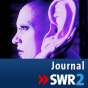 SWR2 - Journal Podcast herunterladen