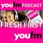 YOU FM Fresh First Podcast herunterladen