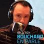 Bouchard En Parle - FM93 Podcast Download
