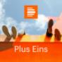 Plus Eins - Deutschlandfunk Kultur Podcast Download