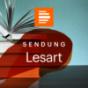 Lesart - das Literaturmagazin (ganze Sendung) - Deutschlandfunk Kultur Podcast Download