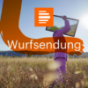 Wurfsendung - Deutschlandfunk Kultur Podcast Download