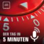 Der Tag in 5 Minuten Podcast Download