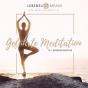 Podcast Download - Folge Geführte Meditation in 4 Phasen -- Dankbarkeit & Visualisierung online hören