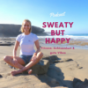 Sweaty but Happy Mindful-Fitness-Coach Podcast Download
