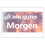 (k)ein gutes Morgen Podcast Download