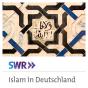 Islam in Deutschland Podcast herunterladen