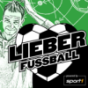 Lieber Fussball Podcast Download