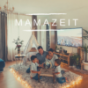 MAMAZEIT Podcast Download