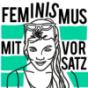Podcast : Feminismus mit Vorsatz
