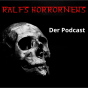 Podcast : Ralfs Horrornews