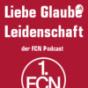 Podcast : Liebe Glaube Leidenschaft - Der FCN Podcast