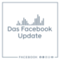 Podcast : Das Facebook Marketing Update