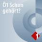 Ö1 - Schon gehört? Podcast Download