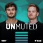 Podcast : unmuted – Esports-Podcast