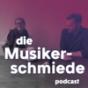 Die Musikerschmiede Podcast Download