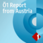Ö1 Report from Austria Podcast herunterladen