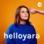 helloyara Podcast Download