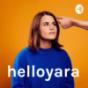 Podcast : helloyara