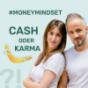 Cash oder Karma - Money Mindset für erfolgreiche Frauen Podcast Download