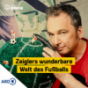 Radio Bremen - Zeiglers wunderbare Welt des Fußballs Podcast Download