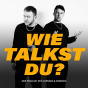 Wie talkst du? Podcast Download