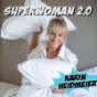 Superwoman 2.0 Podcast Download