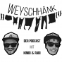 Weyschhänk Podcast Download