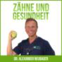 Zähne und Gesundheit Podcast Download