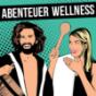 Abenteuer Wellness - Dein Sauna Podcast