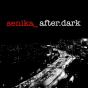 senika after dark Podcast Download