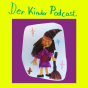 Der - Kinderpodcast Podcast Download