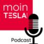 Moin Tesla! Podcast Podcast Download