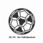 60-93 - Der Fußballpodcast Podcast herunterladen
