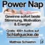 Power Nap deutsch: Im Hypnose-Kurzschlaf deine Akkus aufladen und der Tag gehört wieder dir! Podcast Download